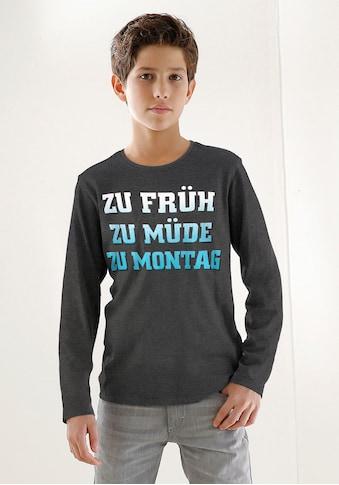 KIDSWORLD Langarmshirt »ZU FRÜH, ZU MÜDE, ZU MONTAG«, Druck kaufen
